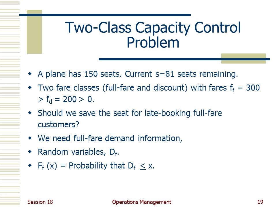 Two-Class Capacity Control Problem