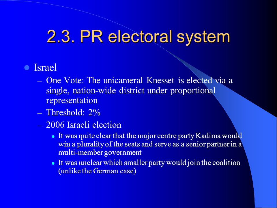 2.3. PR electoral system Israel
