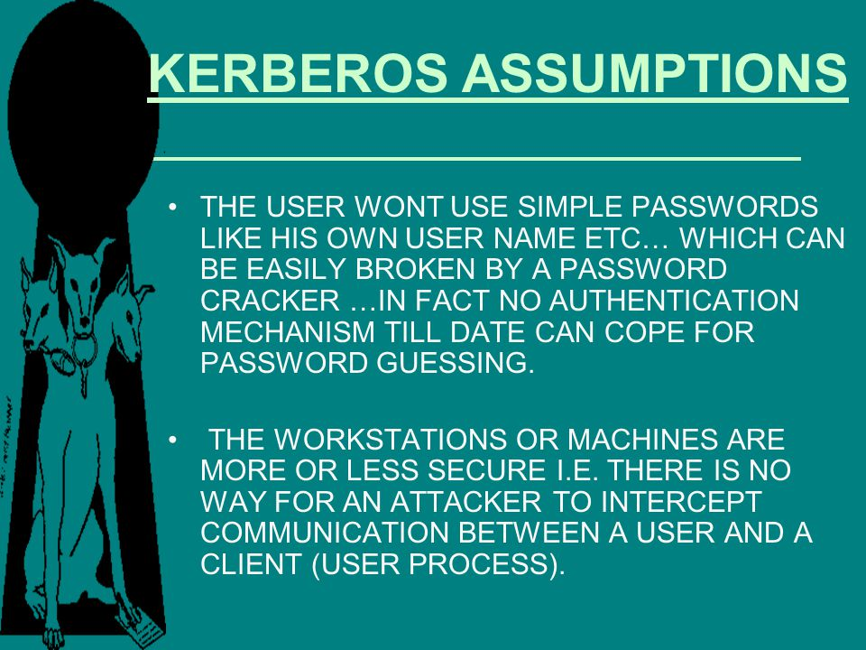 KERBEROS ASSUMPTIONS