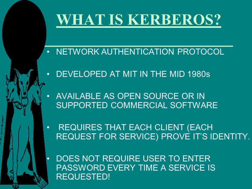 WHAT IS KERBEROS NETWORK AUTHENTICATION PROTOCOL