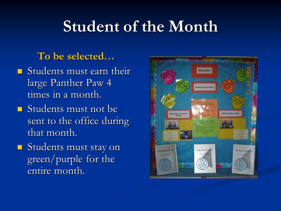 Student of the Month To be selected…