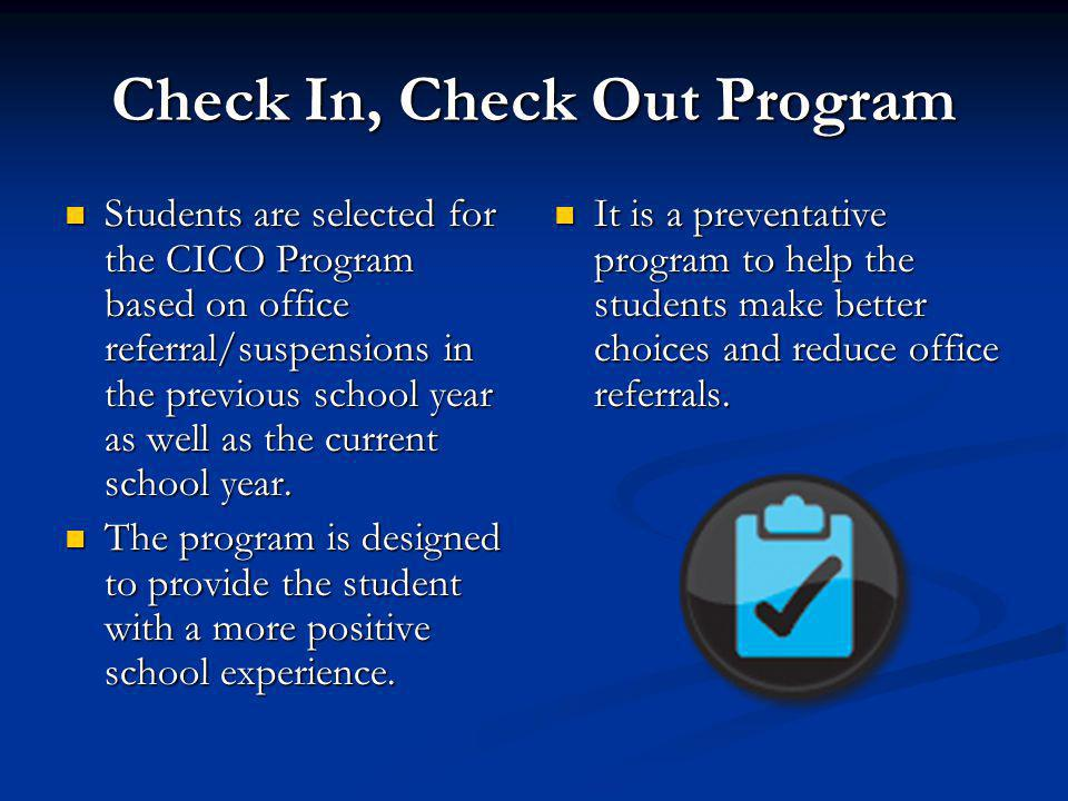 Check In, Check Out Program