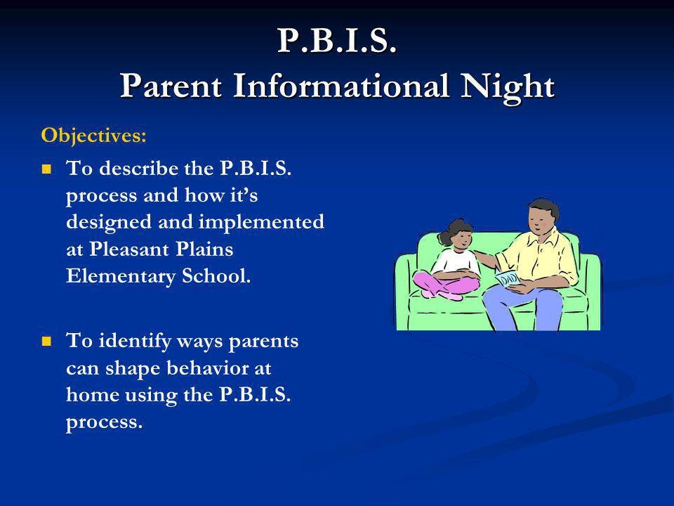 P.B.I.S. Parent Informational Night