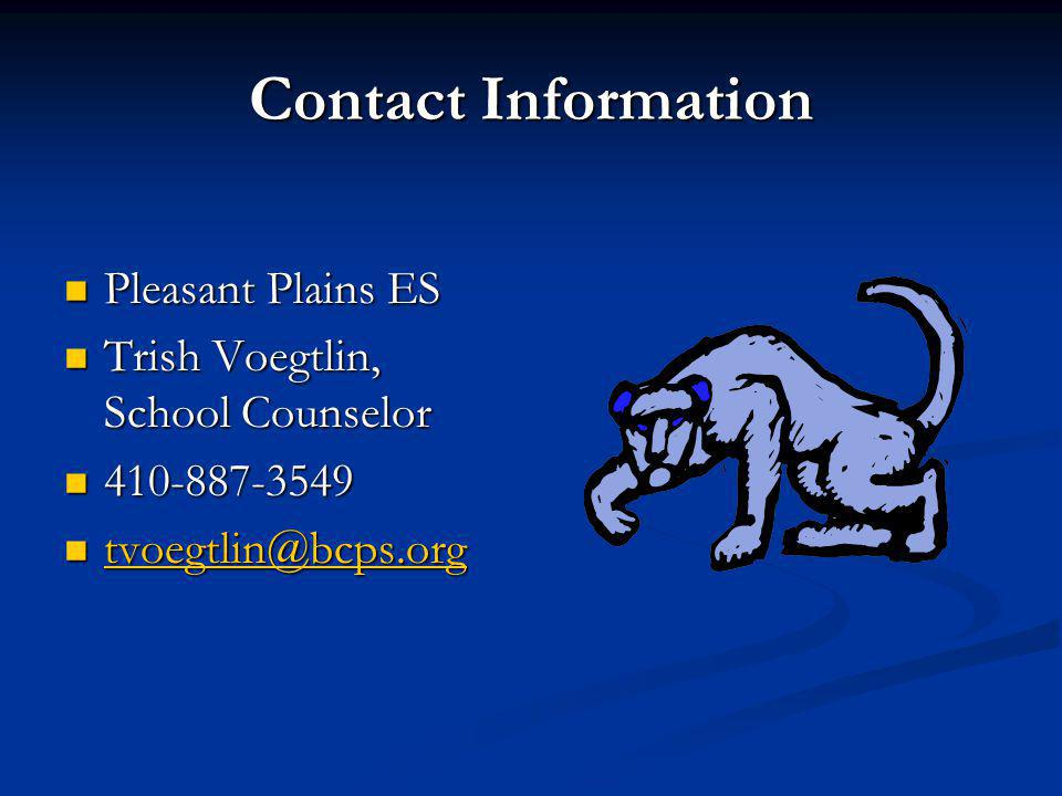 Contact Information Pleasant Plains ES. Trish Voegtlin, School Counselor.