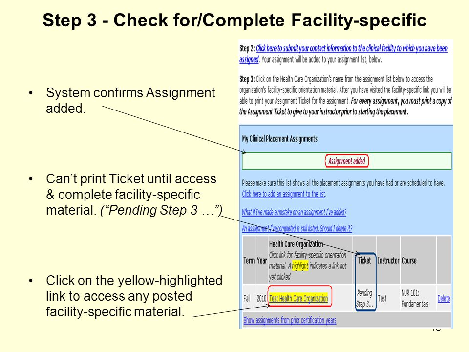 Step 3 - Check for/Complete Facility-specific