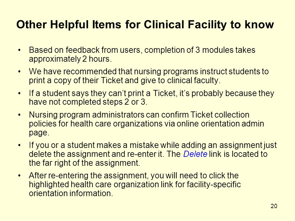 Other Helpful Items for Clinical Facility to know