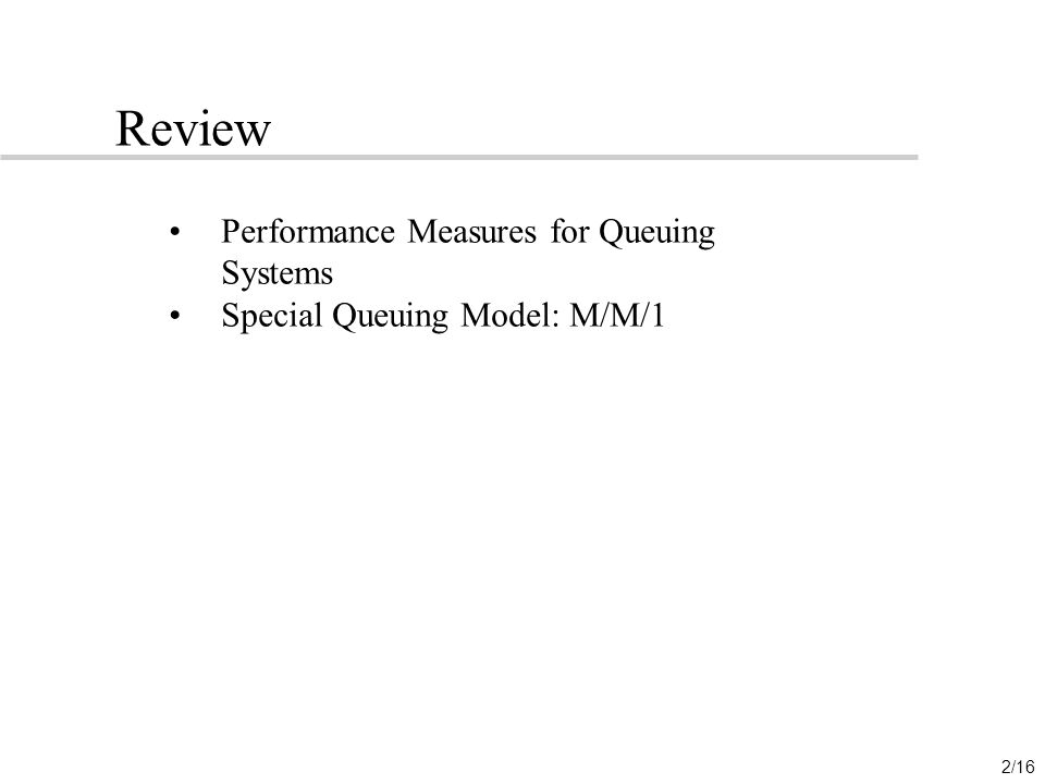 Review Performance Measures for Queuing Systems