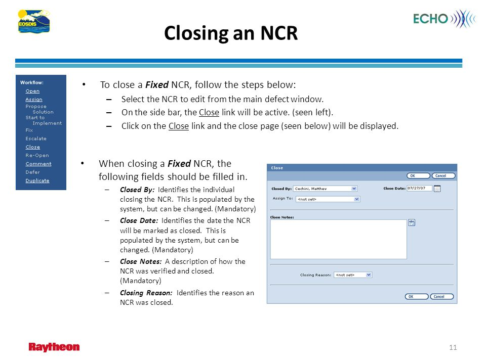 Closing an NCR To close a Fixed NCR, follow the steps below: