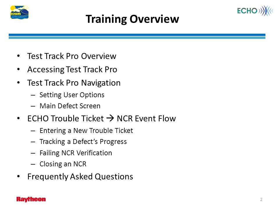Training Overview Test Track Pro Overview Accessing Test Track Pro