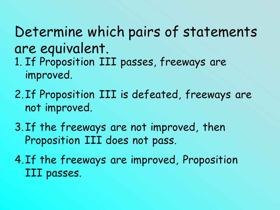 Determine which pairs of statements are equivalent.