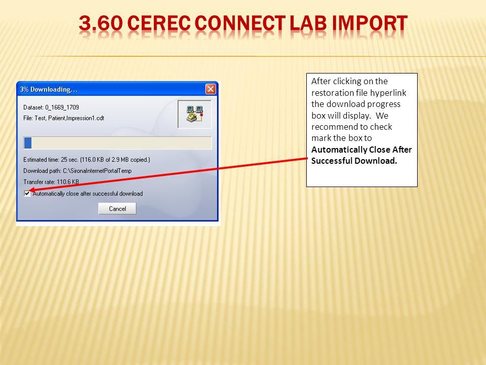 3.60 CEREC Connect Lab Import