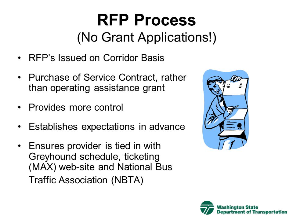 RFP Process (No Grant Applications!)
