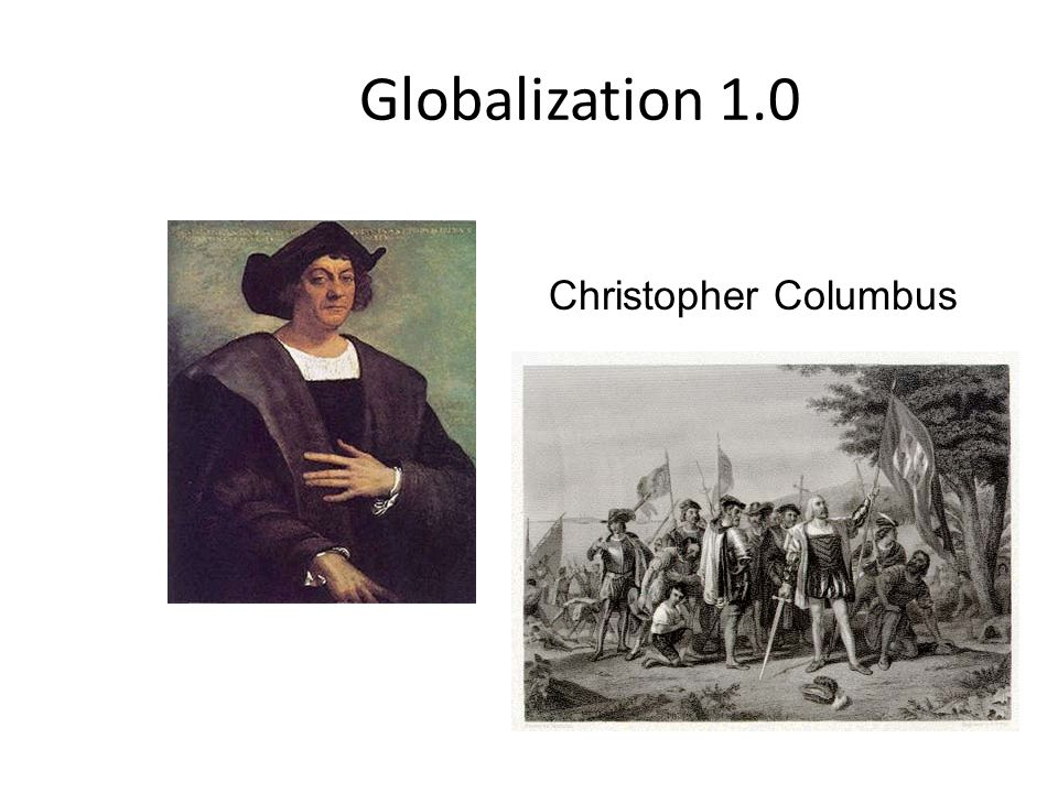 Globalization 1.0 Christopher Columbus
