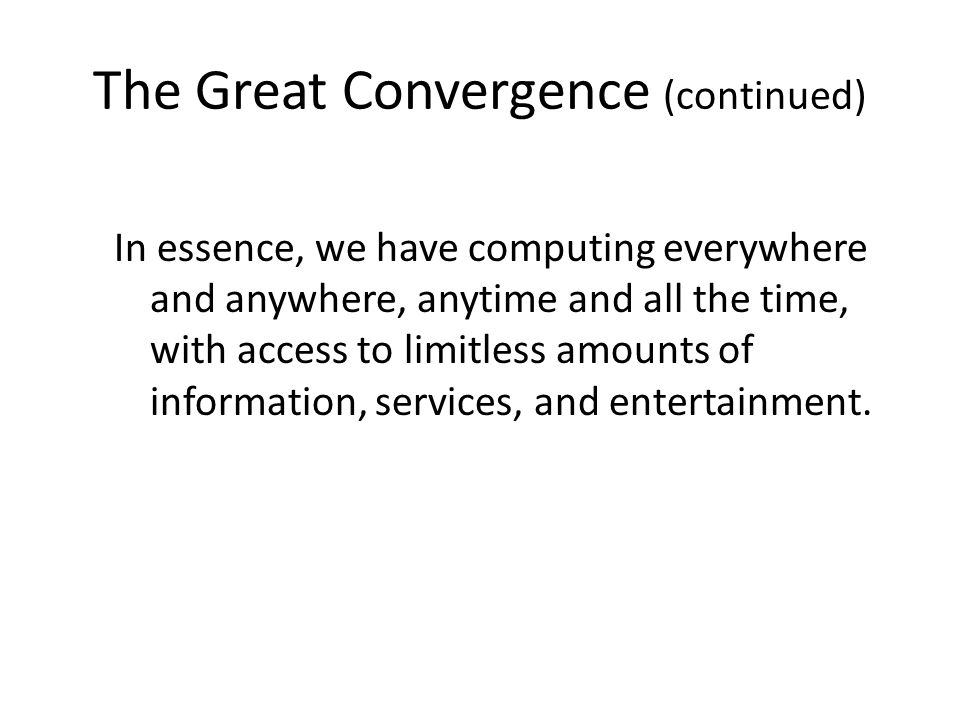 The Great Convergence (continued)