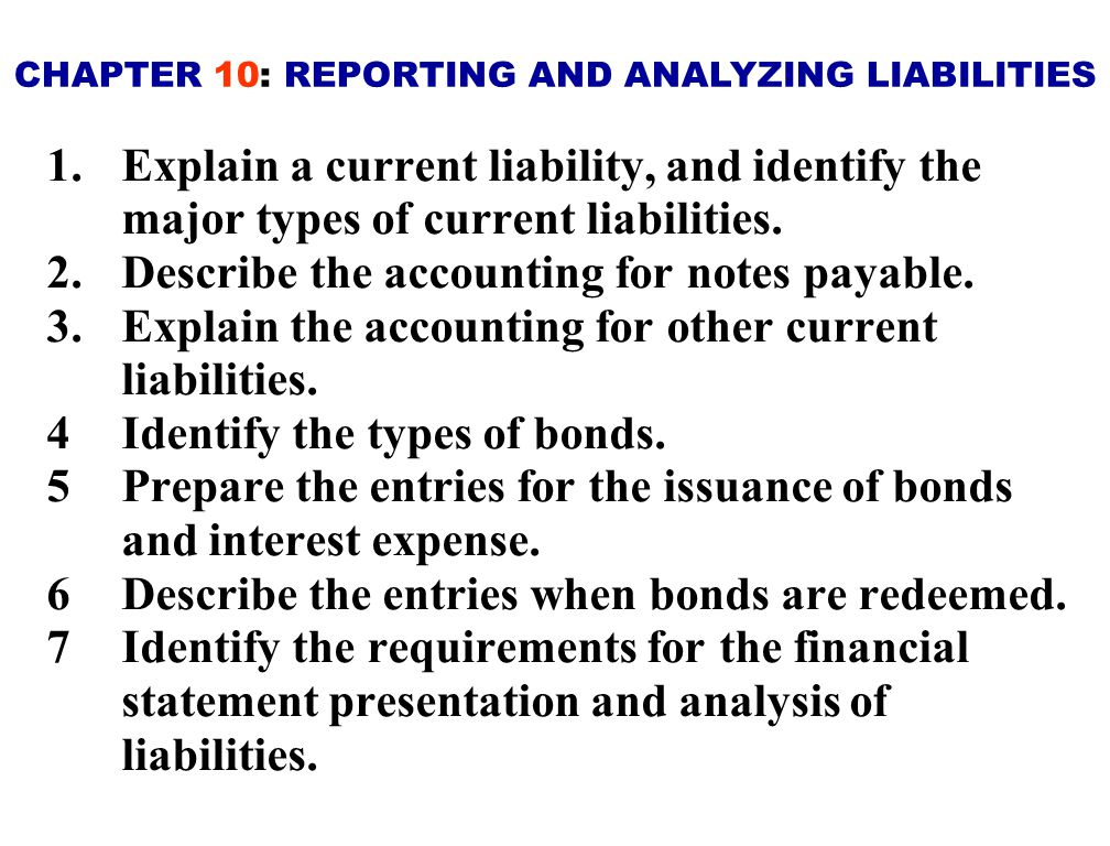 CHAPTER 10: REPORTING AND ANALYZING LIABILITIES