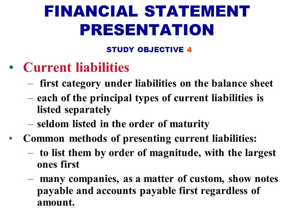FINANCIAL STATEMENT PRESENTATION STUDY OBJECTIVE 4