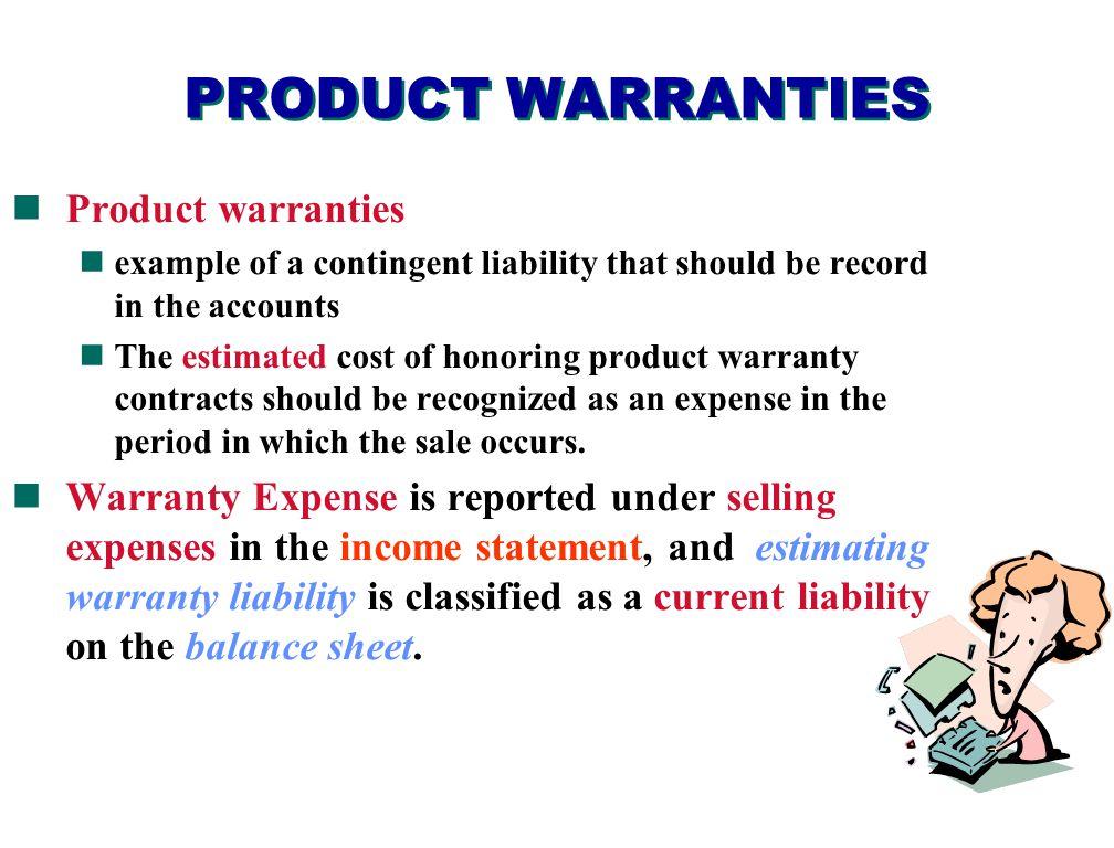 PRODUCT WARRANTIES Product warranties