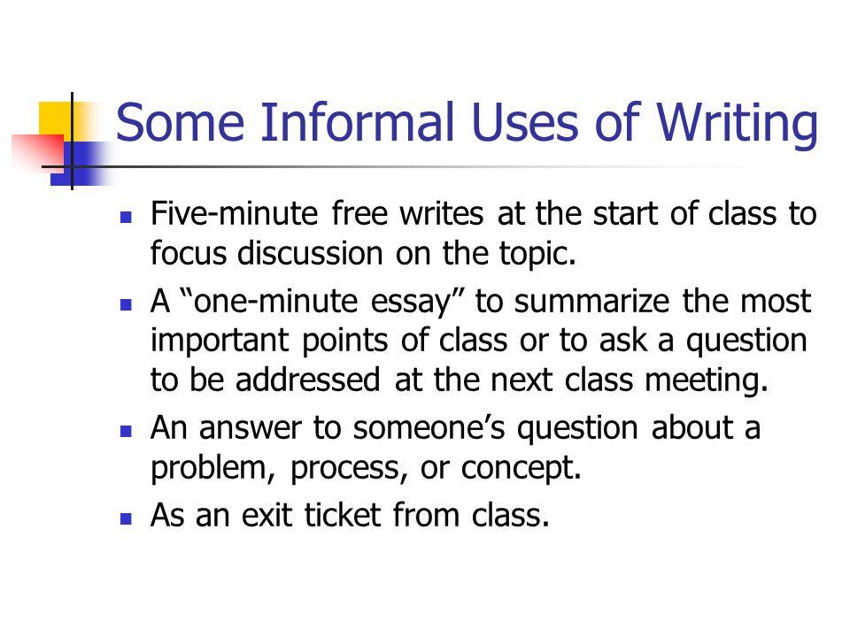 Some Informal Uses of Writing