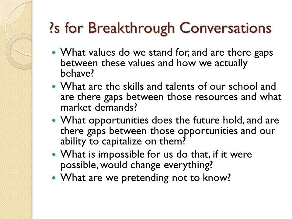 s for Breakthrough Conversations