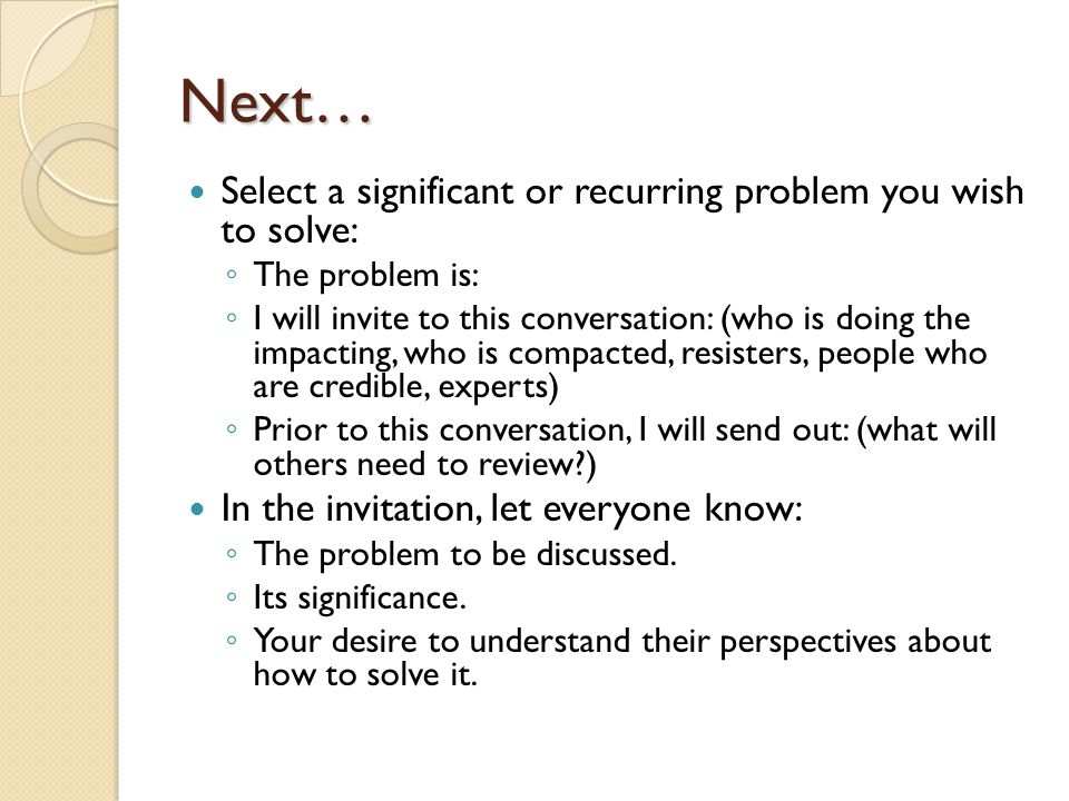 Next… Select a significant or recurring problem you wish to solve: