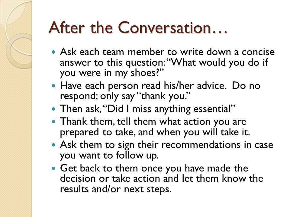 After the Conversation…