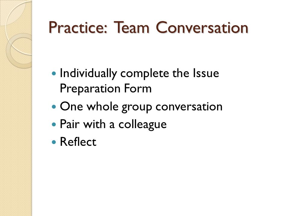 Practice: Team Conversation