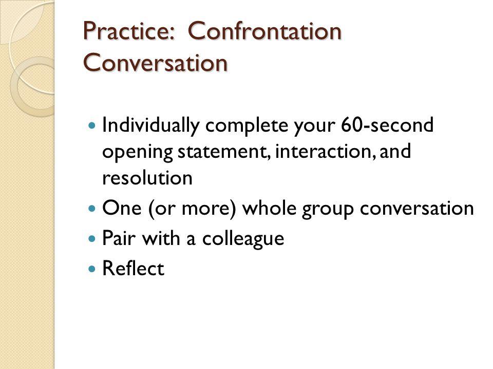 Practice: Confrontation Conversation