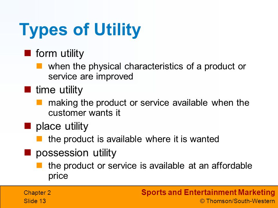 Types of Utility form utility time utility place utility