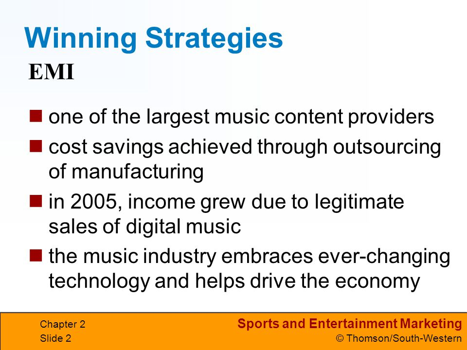 Winning Strategies EMI one of the largest music content providers