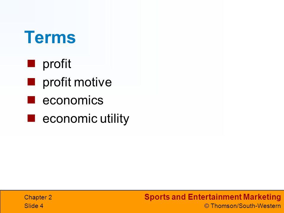 Terms profit profit motive economics economic utility Chapter 2