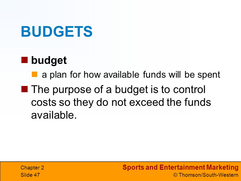 BUDGETS budget. a plan for how available funds will be spent.
