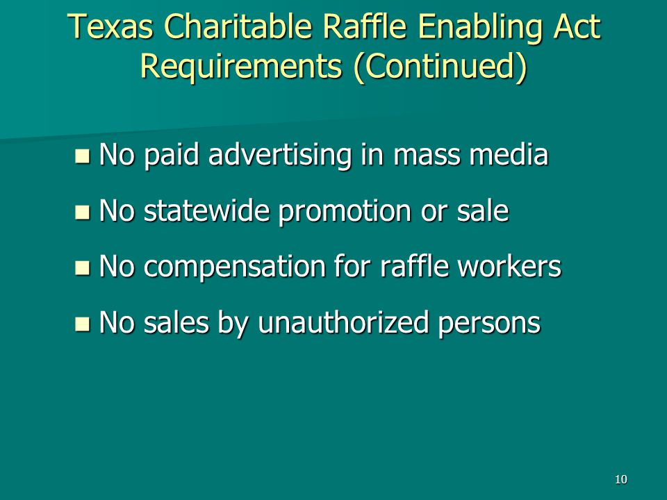 Texas Charitable Raffle Enabling Act Requirements (Continued)