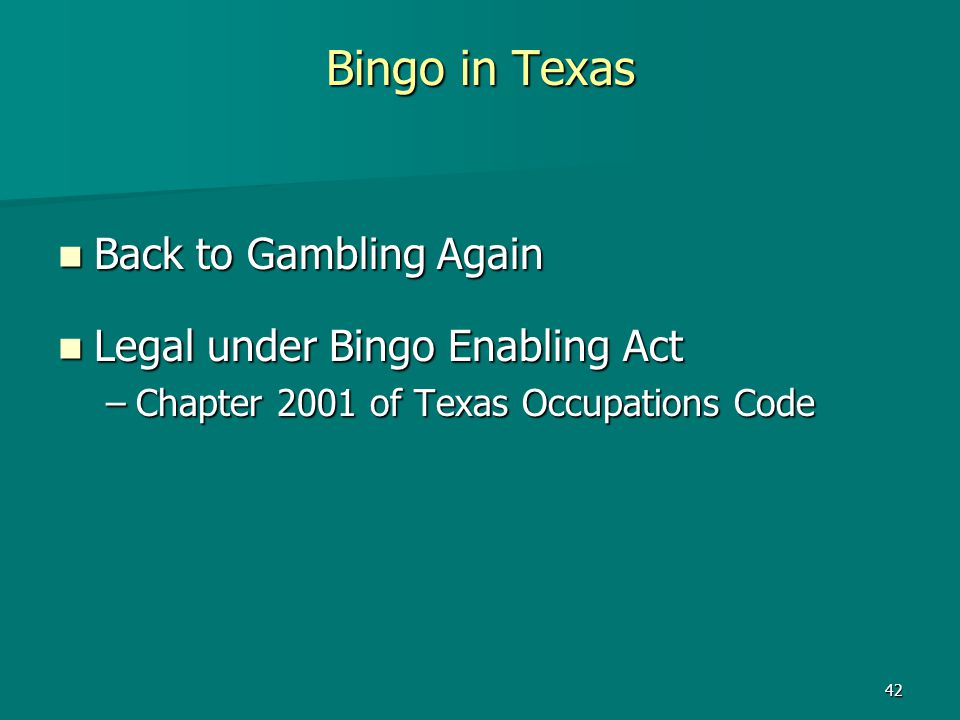 Bingo in Texas Back to Gambling Again Legal under Bingo Enabling Act