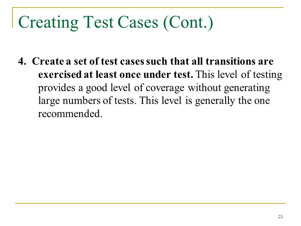 Creating Test Cases (Cont.)