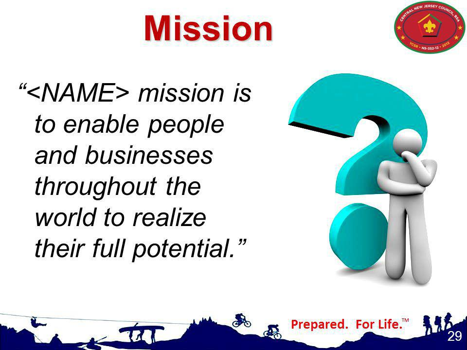 Mission <NAME> mission is to enable people and businesses throughout the world to realize their full potential.