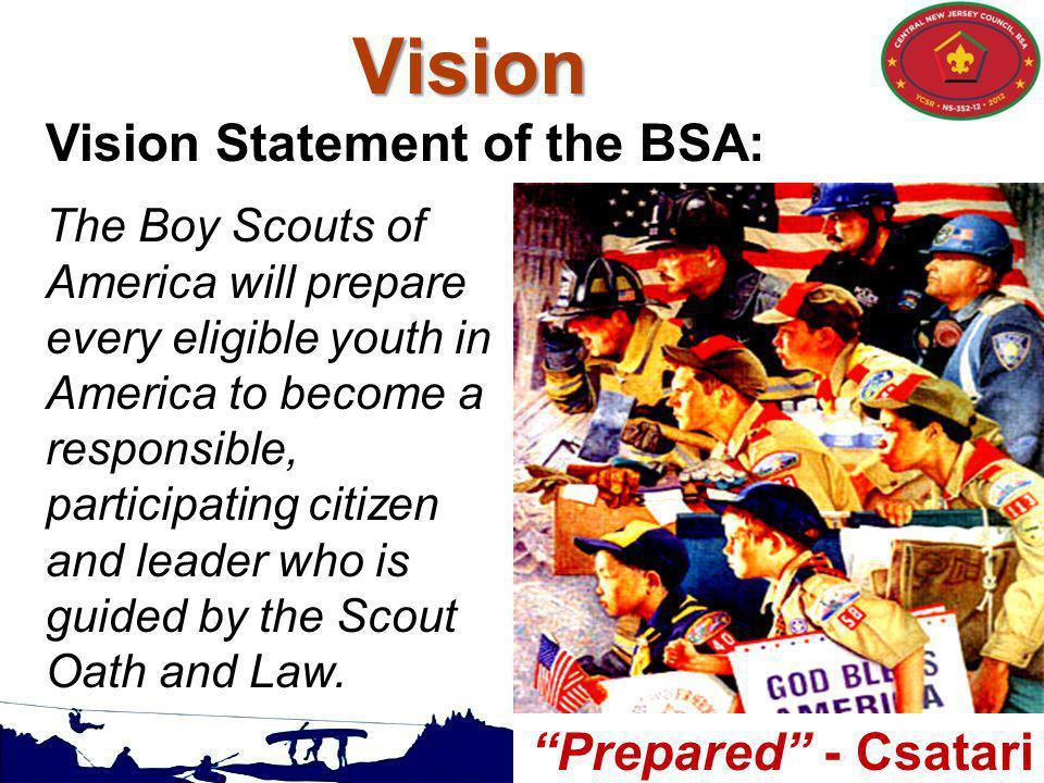 Vision Vision Statement of the BSA: Prepared - Csatari