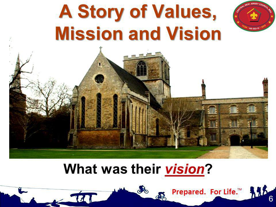A Story of Values, Mission and Vision