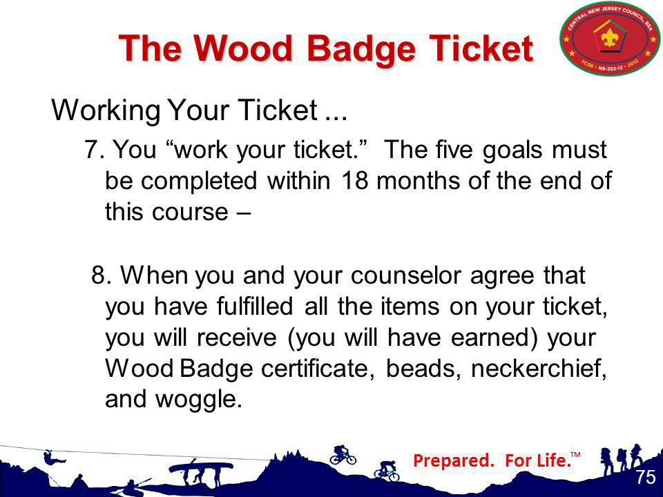 The Wood Badge Ticket Working Your Ticket ...