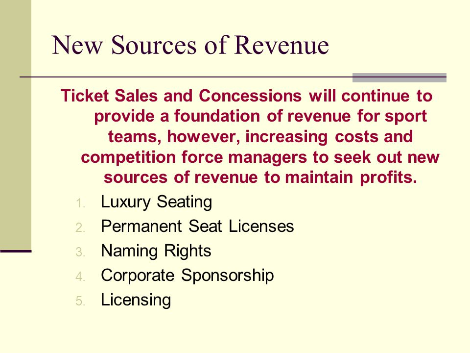 New Sources of Revenue
