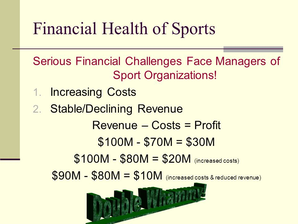 Financial Health of Sports