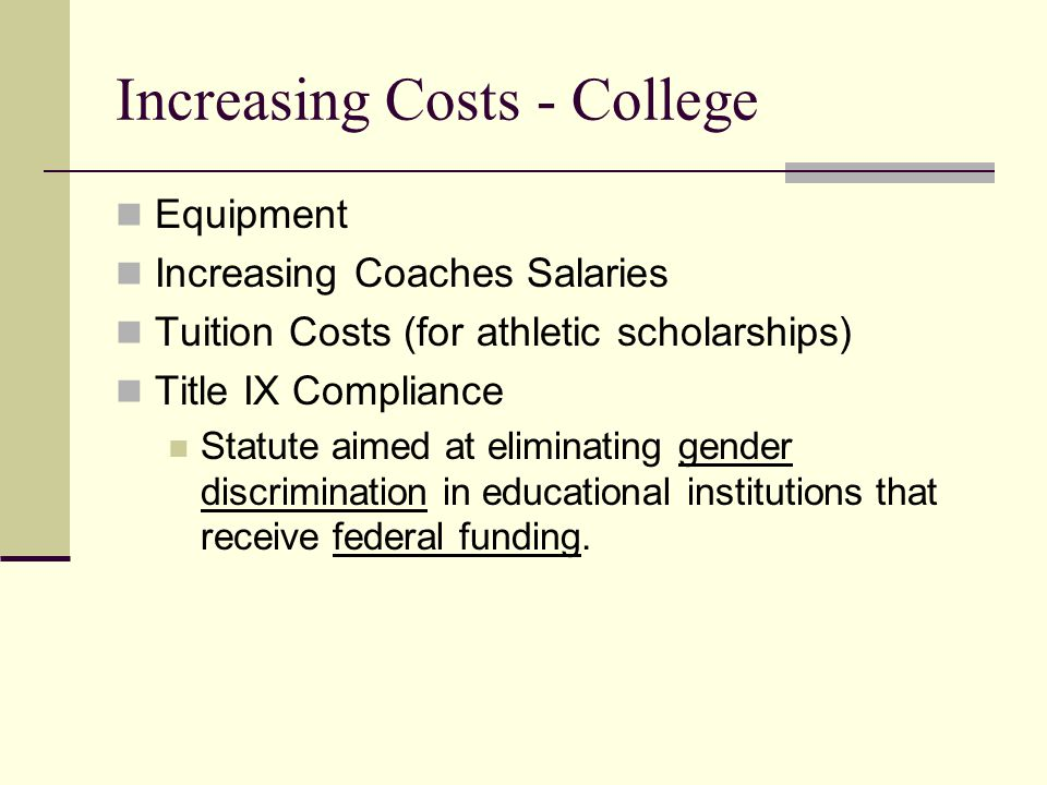 Increasing Costs - College