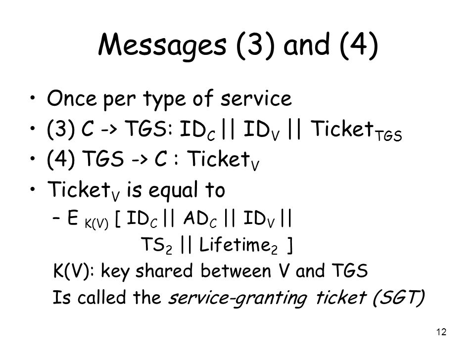 Messages (3) and (4) Once per type of service