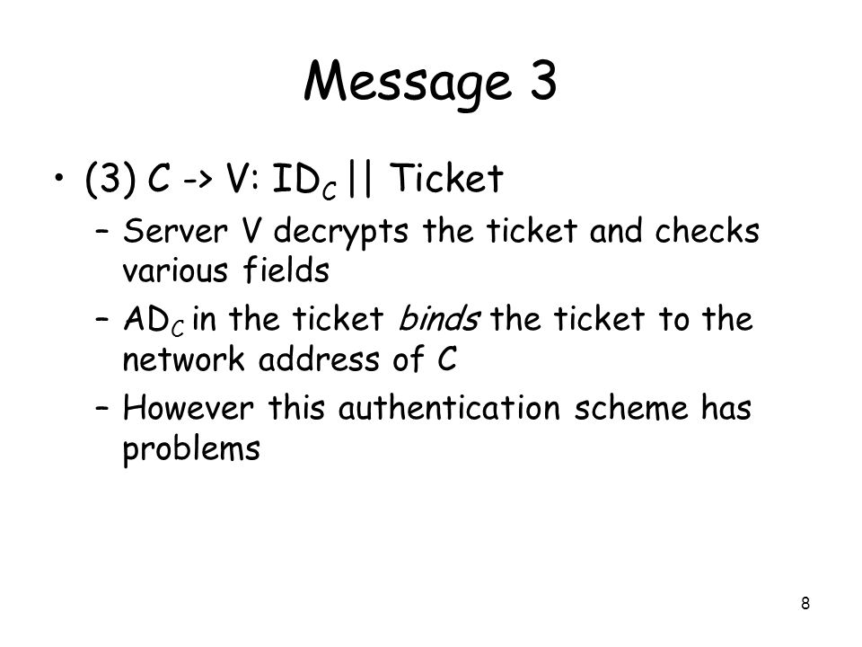 Message 3 (3) C -> V: IDC || Ticket