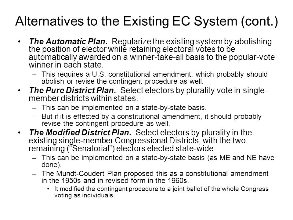Alternatives to the Existing EC System (cont.)