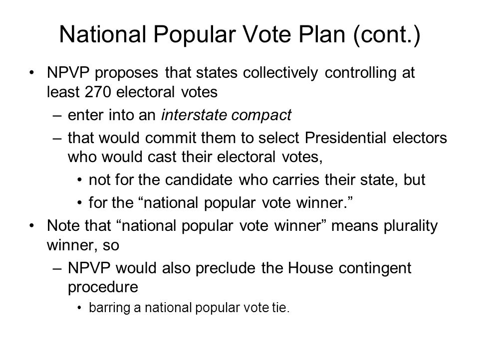 National Popular Vote Plan (cont.)