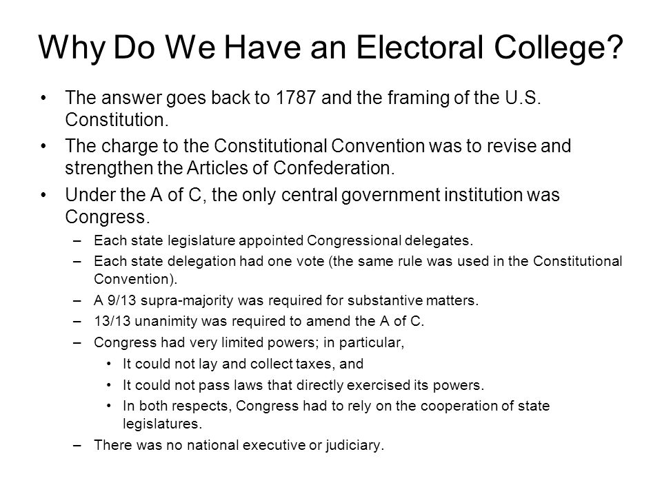 Why Do We Have an Electoral College