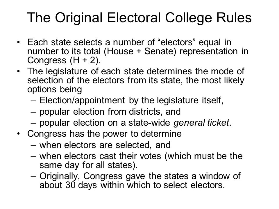 The Original Electoral College Rules