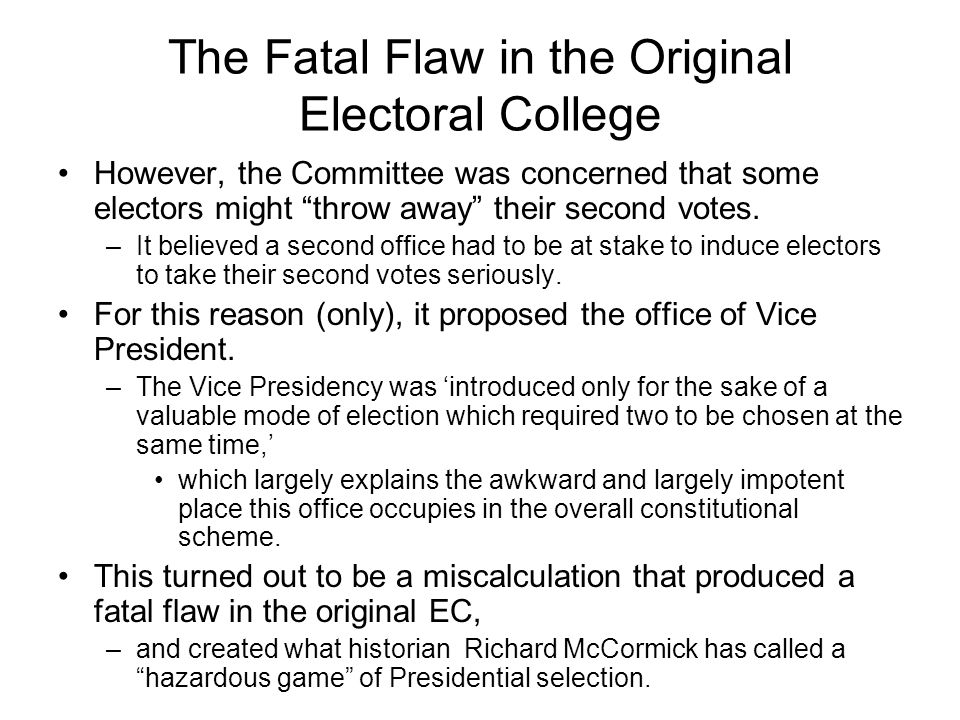 The Fatal Flaw in the Original Electoral College