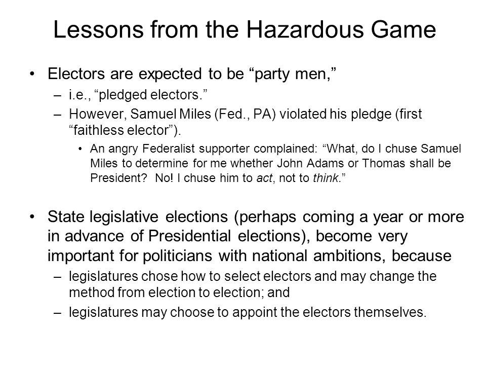 Lessons from the Hazardous Game