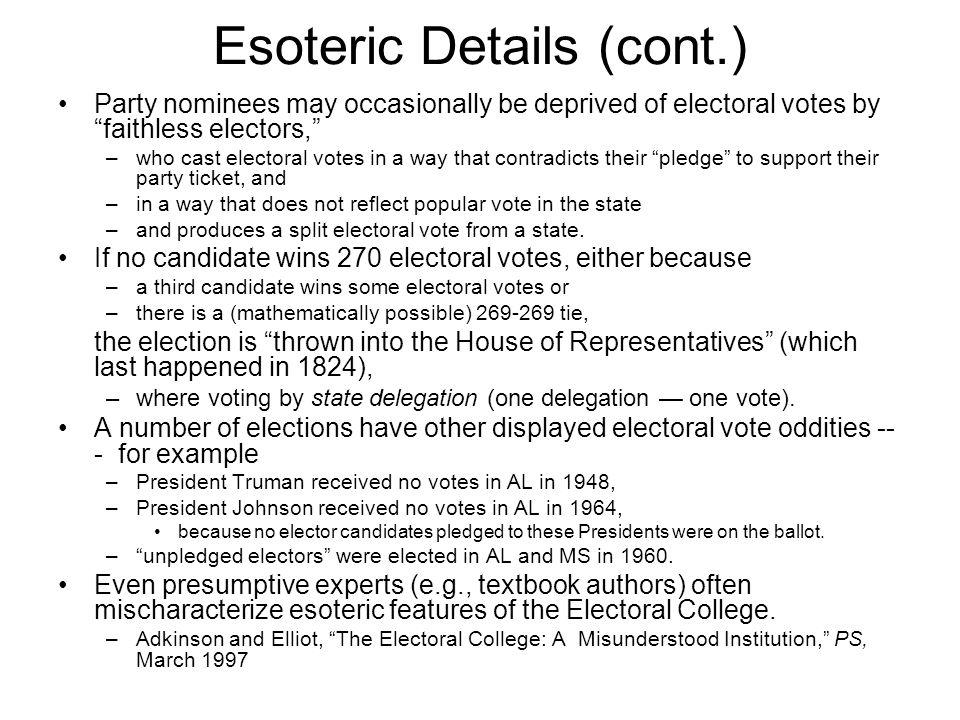 Esoteric Details (cont.)